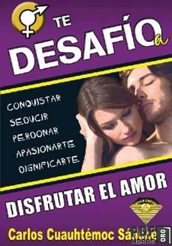 Libro PDF: Te desafio a disfrutar el amor